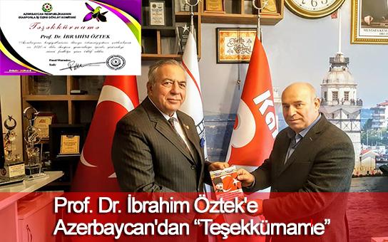"""Prof.Dr. İbrahim Öztek'e Azerbaycan'dan """"Teşekkürname"""""""